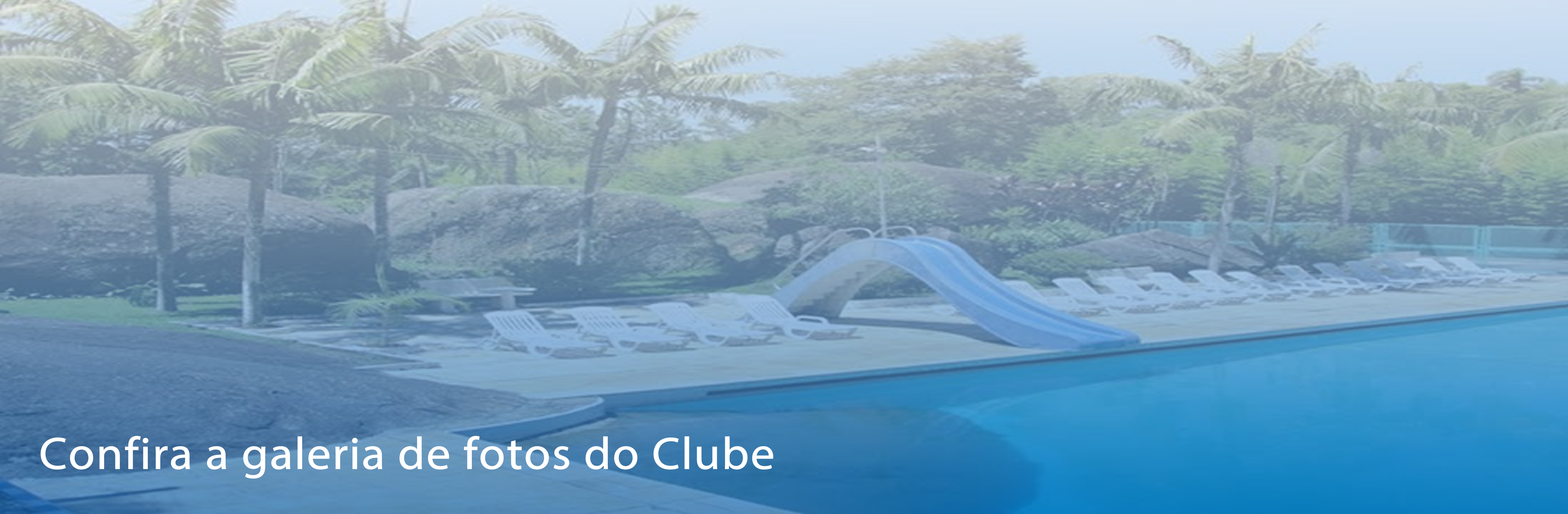 Galeria de fotos Clube